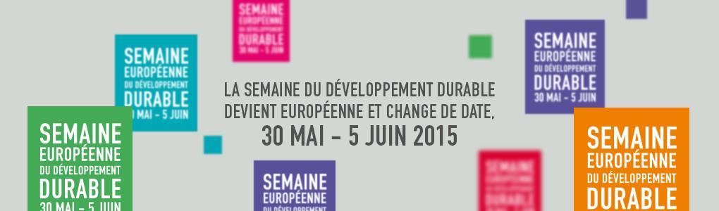 En 2015, la Semaine du développement durable devient européenne !