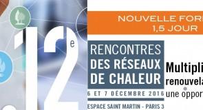 12èmes rencontres des réseaux de chaleur – 6 et 7 Décembre 2016 – Paris 3